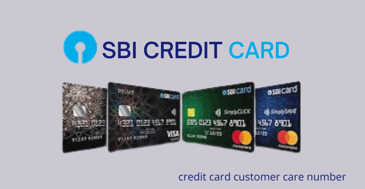 SBI Credit Card Customer Care Number and 24*7 customer care number 18601801290